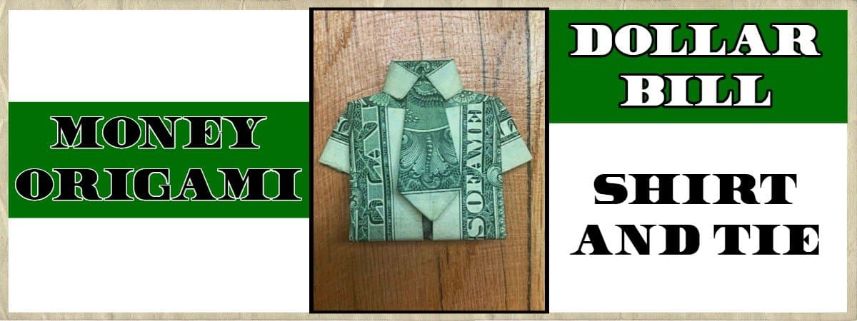 Money Origami Shirt and Tie Folding Instructions | 450x1200