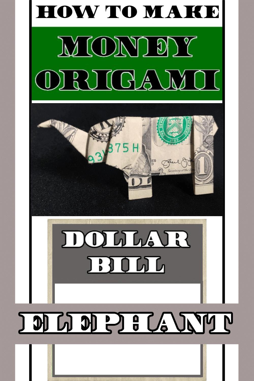 Dollar Bill Origami Elephant Folding Guide