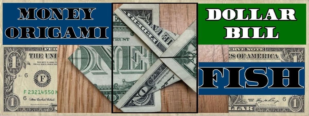 Dollar Bill Origami Fish
